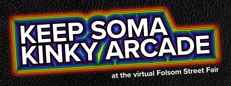 Keep SOMA Kinky Arcade